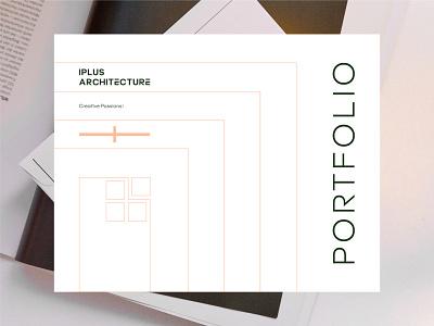 Iplus Architecture - Portfolio editorial design identity branding illustration portfolio