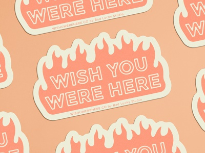 Wish You Were Here - Sticker sticker lucky luck 666 hell flames prevention suicide fire type illustration