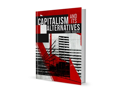 Capitalism and its Alternatives  book cover zed books politics collage