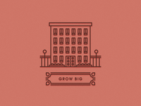 Grow Big Building