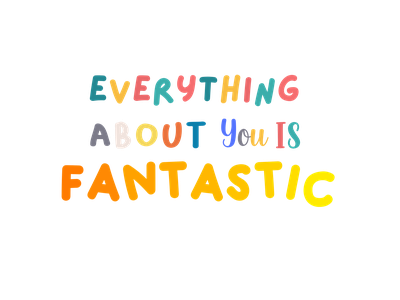 Everything about you is fantastic, Lettering daily writting lettering animation vector illustration illustration vector