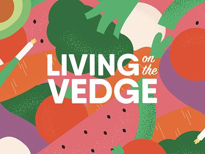 Living on the Vedge pt 2 video lifestyle plants plant illustration illustration veggies logo cooking cooking channel vegetarian food vegetables vegetarian vegan food veganism