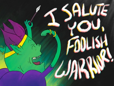 I Salute You, Foolish Warrior! quote digital painting goblin king