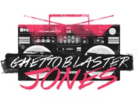 Ghetto Blaster Jones