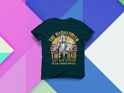 The Dadalorian Like A Dad T Shirt Design tshirt designs amazon store amazon shirt amazon alternative teespring vector redesign concept amazon t shirts tshirt design tshirt art tshirtdesign tshirts tshirt design dadalorian