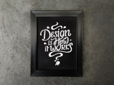 Font Lettering | Design is how it works lettering hand lettering typography quote whaledesigned welldesigned whale font