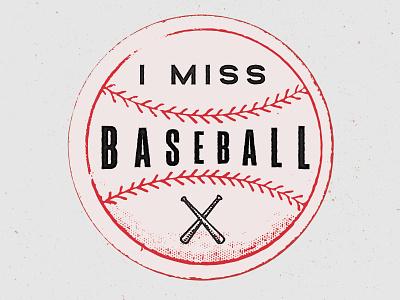 I Miss Baseball badge phillies stamp halftone vintage retro baseball