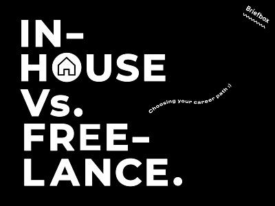 In-house Vs Freelance... typography design fun vector lettering brand
