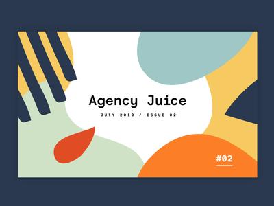 Agency Juice - Issue #02 juice blend natural pattern design fun illustration brand