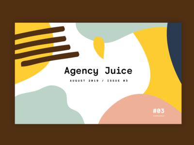 Agency juice - Issue 03 identity bristol agency brand