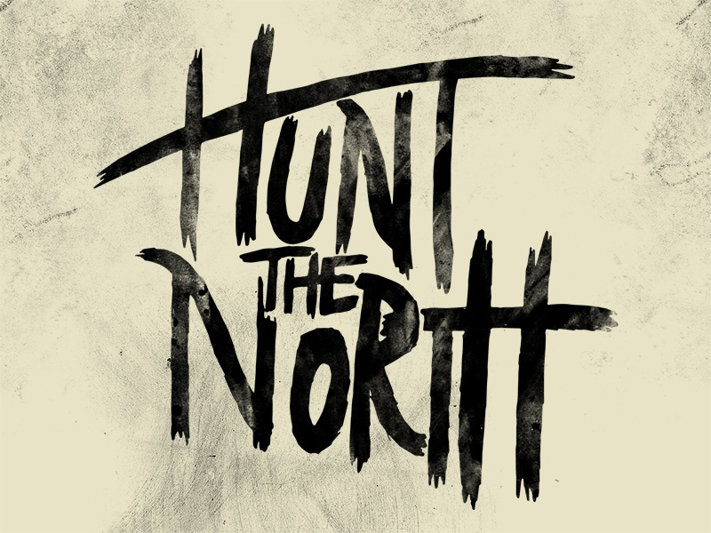 Hunt The North WIP hand-lettering lettering brush
