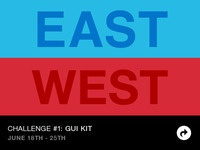 East vs. West Design Challenge #1: GUI Kit
