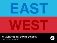 East Coast vs West Coast Challenge 3: Coast Cuisine