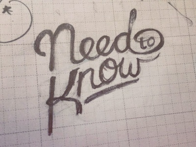 Need to Know logo lettering hand lettering logotype james hsu ohjamesy need to know type typography