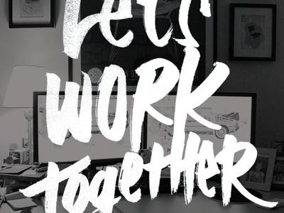 Let's work together hand lettering typography type lettering ohjamesy james hsu marker
