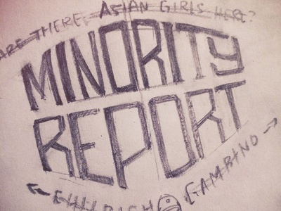 Minority Report hand lettering typography type lettering ohjamesy james hsu minority report childish gambino
