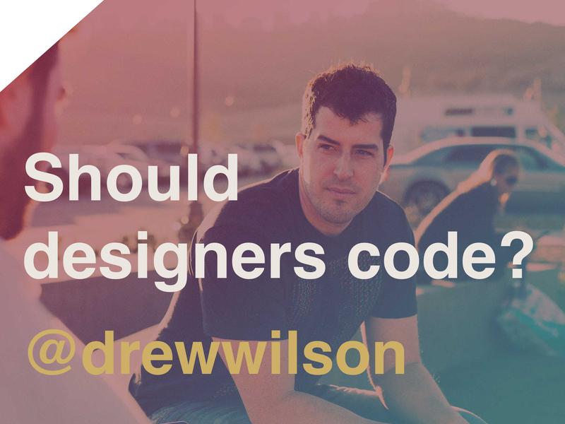 Should Designers Code? code design entrepreneur startups parenting raddad podcast