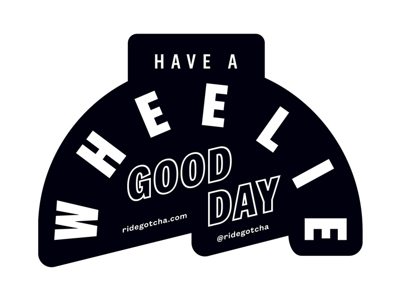 Have A Wheelie Good Day mobility type layout design typography design branding sticker