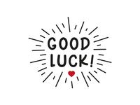 Good Luck | T-Shirt