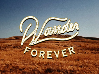 Wander Forever vintage typography texture mountains hiking wander forever distressed adventure