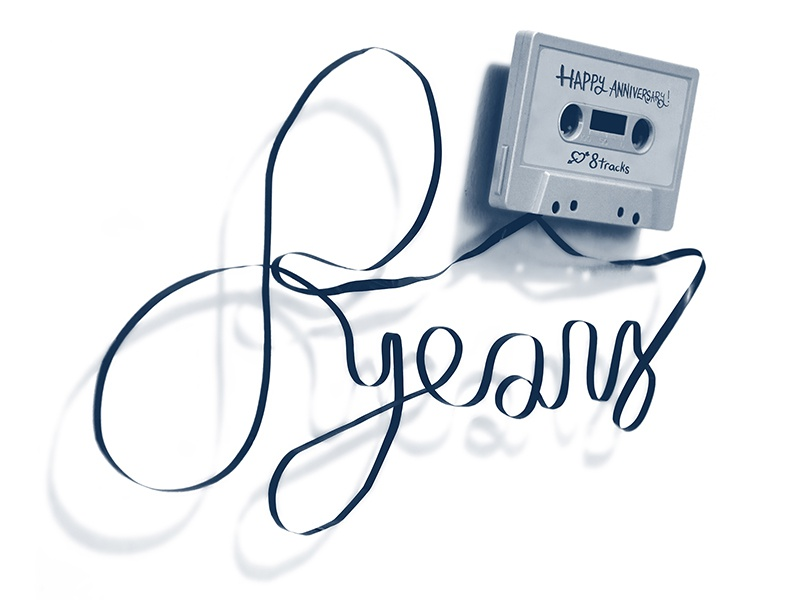 Eight Years of 8tracks script lettering custom type type typography tape radio eight years 8tracks music cassette stereographics