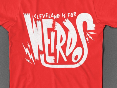 Cleveland is for Weirdos apparel cle cleveland type typography