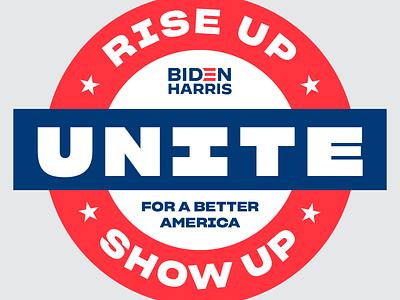 Rise Up Show Up Unite timeforchange kamalaharris joebiden riseupshowupunite