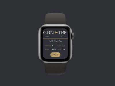 Boarding pass for Apple Watch ui ui design dailyui daily 100 challenge dailyuichallenge