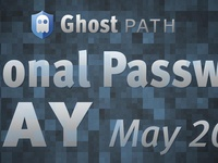 GhostPath's Password Day