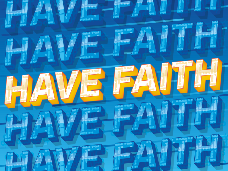 Gotta Have Faith... type illustration design typography urban street art