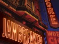 Jawbreaker Poster Idea