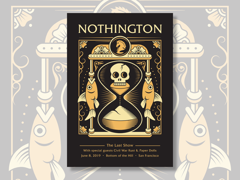 Silk Screened Poster Design for Nothington gig poster art concert poster punk rock death dead fish flowers knight horse hourglass time skull adobe illustrator art gig poster vector illustrator illustration punk nothington
