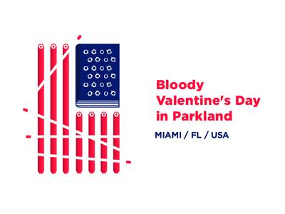 Bloody Valentine S Day In Parkland miami florida shooting school parkland day valentines flag usa