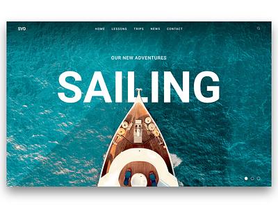Sailing The Oceans water ocean sailing boat web  design website banner website ui landing page invision studio hero banner banner front-end