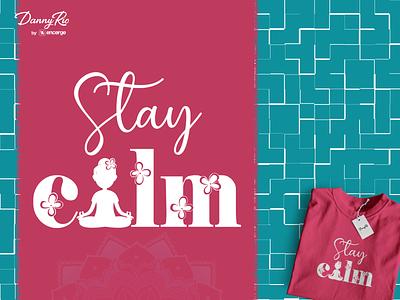 Stay Calm Artwork tshirtdesign t-shirt design tshirt art t-shirt vector doodle art doodle graphic design illustration art graphicdesign design illustration calmness calming calm stay calm