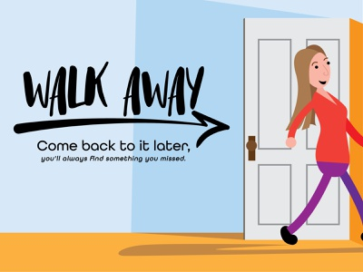 The best advice I ever got: Just walk away! dribbbleweeklywarmup custom drawing vector illustration design