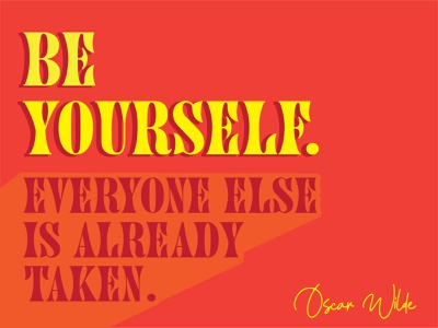 Be Yourself Typography quotes design typography