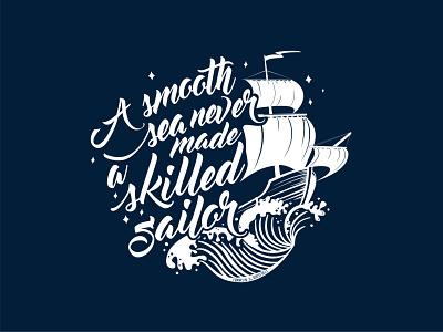 Skilled Sailor Quote Illustration process sketchbook illustration design vector typogaphy
