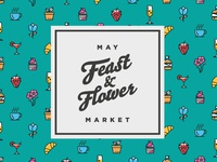 Feast and Flower