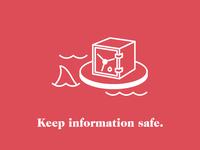 Keep Information Safe
