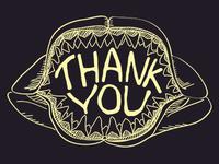 Megalodon Thank You