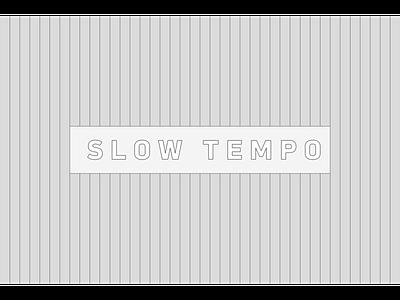 Slow Tempo font design type design typeface font