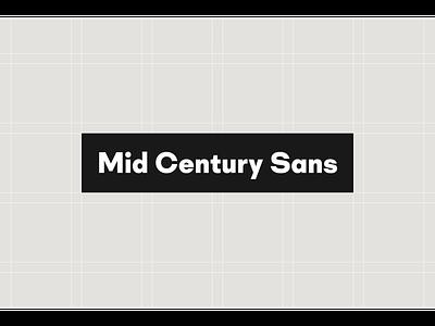 Mid Century Sans type font design type design typeface font