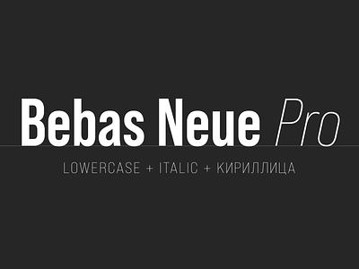 Bebas Neue Pro bebas typeface font
