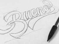 Buenos / sketch