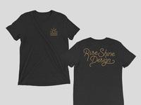 Rise Shine Design Tee
