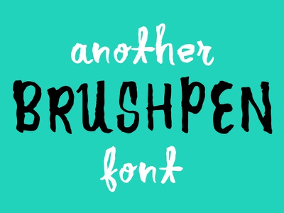 Another Brushpen Font font brush ink handdrawn brushpen handletter lettering typogrpahy
