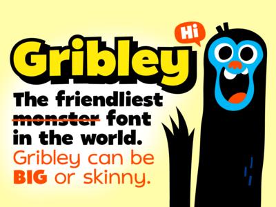 New Font: Gribley!