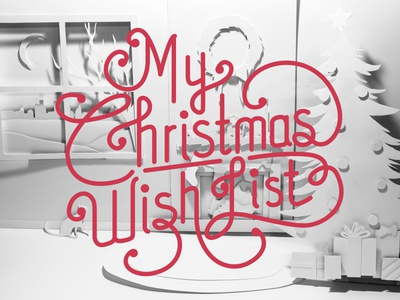 My Christmas Wish List christmas custom lettering holidays holiday snow xmas presents season