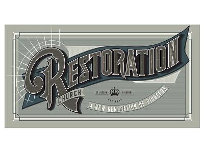 Restoration vintage banner old lettering custom type typography church missouri kcmo st joseph antique